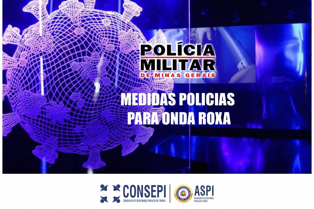Medidas Policiais para Onda Roxa