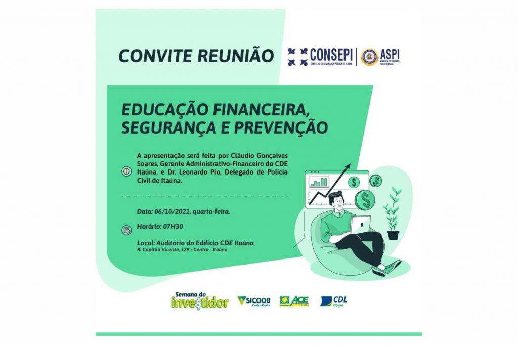 Convite: Educação Financeira, Segurança e Prevenção